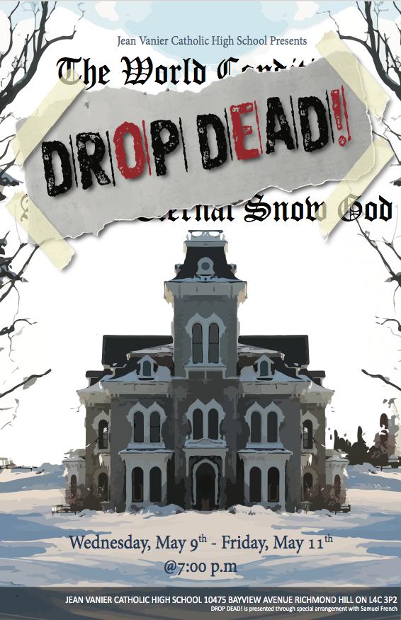 DROP DEAD! A Comedy.